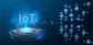 IoTとは?5分で概要からポイントを解説